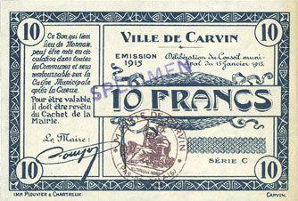 Banknotes Carvin (62). Ville. Billet. 10 francs 15.1.1915, série C, spécimen sans numérotation
