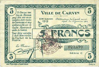 Banknotes Carvin (62). Ville. Billet. 5 francs 15.1.1915, série C