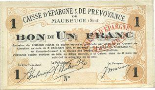 Banknotes Maubeuge (59). Caisse d'Epargne & de Prévoyance. Billet. 1 franc 3.12.1914, sans numérotation