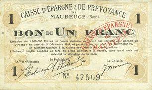 Banknotes Maubeuge (59). Caisse d'Epargne & de Prévoyance. Billet. 1 franc 3.12.1914