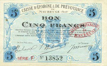 Banknotes Maubeuge (59). Caisse d'Epargne & de Prévoyance. Billet. 5 francs 2.12.1914, série F