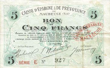 Banknotes Maubeuge (59). Caisse d'Epargne & de Prévoyance. Billet. 5 francs 3.12.1914, série E