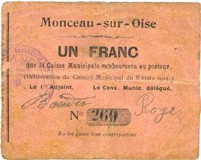 Banknotes Monceau-sur-Oise (02). Commune. Billet. 1 franc 8.3.1915