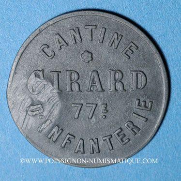 Coins Cholet (49). Cantine GIRARD - 77e d'Infanterie. 5 centimes. Contremarqué