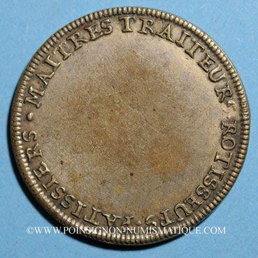 Coins Paris. Traiteurs, pâtissiers, rôtisseurs. Louis XVI (1774-1793). Jeton laiton argenté n. d.