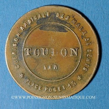 Coins Toulon (83). Rouil, dentiste (15 place Poget). Jeton publicitaire