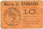 Banknotes Barbaira (11). Mairie. Billet. 10 cmes