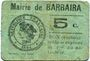 Banknotes Barbaira (11). Mairie. Billet. 5 cmes