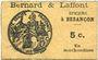 Banknotes Besançon (25). Bernard & Laffont, épicerie. Billet. 5 centimes