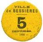 Banknotes Bessières (31). Ville. Billet. 5 cmes 1918