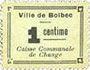 Banknotes Bolbec (76). Ville (Caisse Communale de Change). Billet. 1 cme, variante cadre