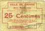 Banknotes Carvin (62). Ville. Billet. 25 cmes 15.1.1915