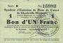 Banknotes Charleville et Mézières (08). Syndicat d'Emission de  Bons de Caisse. 1 franc 11.3.1916, série D