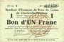 Banknotes Charleville et Mézières (08). Syndicat d'Emission de  Bons de Caisse. 1 franc 11.3.1916, série T