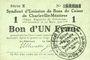 Banknotes Charleville et Mézières (08). Syndicat d'Emission de  Bons de Caisse. 1 franc 11.3.1916, série X
