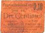 Banknotes Courcelles-les-Lens (62). Ticket-carton. 10 cmes, (non retrouvé)