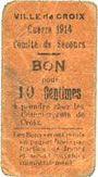 Banknotes Croix (59). Ville. Guerre 1914. Comité de Secours. Billet. 10 centimes