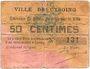 Banknotes Cysoing (59). Ville. Billet. 50 centimes n. d. N° 131 !