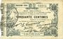 Banknotes Fourmies (59). Bon Régional des Départ. du Nord, Aisne & Oise. Billet. 50 cmes 24.10.1915, 3e série