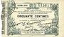 Banknotes Fourmies (59). Bon Régional des Départ. du Nord, Aisne & Oise. Billet. 50 cmes 24.10.1915, 6e série