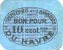 Banknotes Le Havre (76). Tréfileries et laminoirs du Havre. Billet. 10 centimes