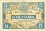Banknotes Lille (59). Ville. Billet. 5 francs 13.7.1917, série B