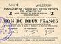 Banknotes Montmédy (55). Syndicat de Communes de la région de Montmédy. Billet 2 francs 5 et 7.7.1916, série C