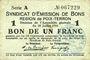 Banknotes Poix-Terron (08). Syndicat d'Emission. Billet. 1 franc 10.7.1916, série A