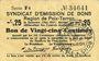 Banknotes Poix-Terron (08). Syndicat d'Emission. Billet. 25 centimes, 2e émission, mai 1917, série F4