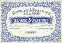 Banknotes Roanne (42). Tissages A. Bréchard. Billet. 50 centimes, sans signature, n° 3004