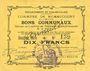Banknotes Rumaucourt (62). Commune. Billet. 10 francs 16.8.1915, mention Annulé manuscrite