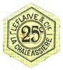 Banknotes Saint-Etienne (42). La Chaléassière. Le Flaive et Cie. Billet. 25 centimes 31.12.1917