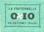Banknotes Valentigney (25). La Fraternelle. Billet. 0,10