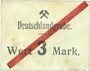 Banknotes Schwientochlowitz (Swietochlowice, Pologne). Deutschlandgrube. Billet. 3 mark n. d.