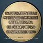 Coins Strasbourg. Inauguration de la Maison du Commerce International de Strasbourg. 1979. Médaille bronze