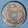 Coins Russie. Elisabeth (1741-1761). 1 polushka 1749. Ekaterinbourg
