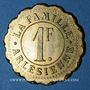Coins Arles (13). La Famille Arlésienne. 1 franc