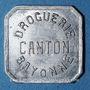 Coins Bayonne (64). Droguerie Canton. 5 centimes