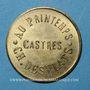 Coins Castres (81). Au Printemps - Ch. Desplats. 5 centimes