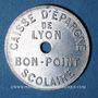 Coins Lyon (69). Caisse d'Epargne de Lyon. bon point scolaire