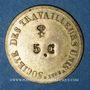 Coins Lyon (69). Société des Travailleurs Unis. 5 centimes