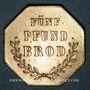 Coins Ribeauvillé (68). Consum Verein. Fünf Pfund Brod (5 livres de pain). 1877. Flan épais