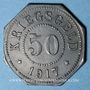 Coins Sarrebourg (57). Ville. 50 pfennig 1917. Faux de Rotlinger