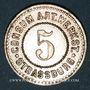 Coins Strasbourg (67). Consum-Genossenschaft Artillerie Werkstadt. 5 (pfennig)