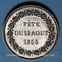Coins Napoléon III. 1ère Fête impériale. 15.8.1853. Médaille cuivre rouge