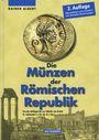 Second hand books Albert Rainer - Die Münzen der Römischen Republik