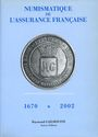 Second hand books Gailhouste R. - Numismatique de l'Assurance 1670-2002