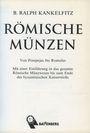 Second hand books Kankelfitz B. R. - Römische Münzen von Pompejus bis Romulus