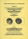 Second hand books Probst R.- Catalogue illustré des Monnaies Trévires (Cahiers Numismatiques Luxembourgeois, IV). 1996