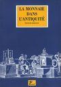 Second hand books Rebuffat F. - La Monnaie dans l'Antiquité. 1996